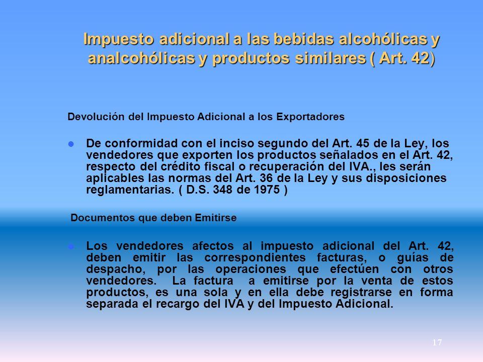 Impuesto adicional a las bebidas alcohólicas y analcohólicas y productos similares ( Art. 42)