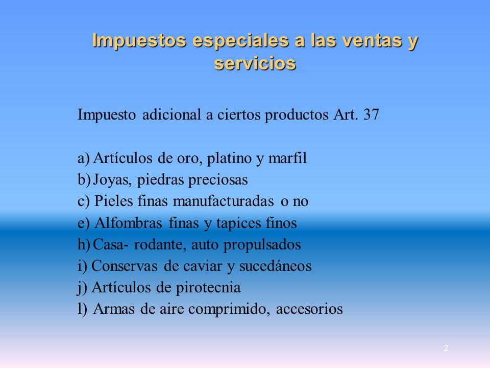 Impuestos especiales a las ventas y servicios