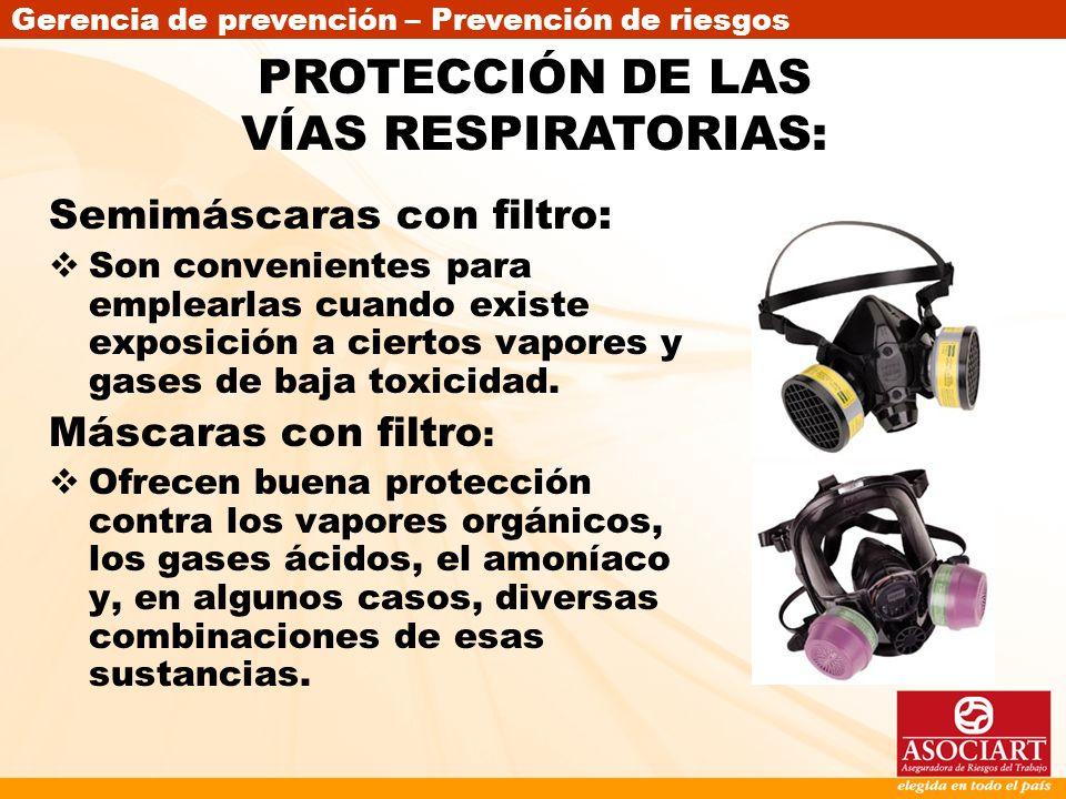 PROTECCIÓN DE LAS VÍAS RESPIRATORIAS: