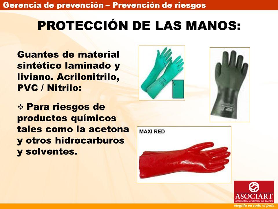 PROTECCIÓN DE LAS MANOS: