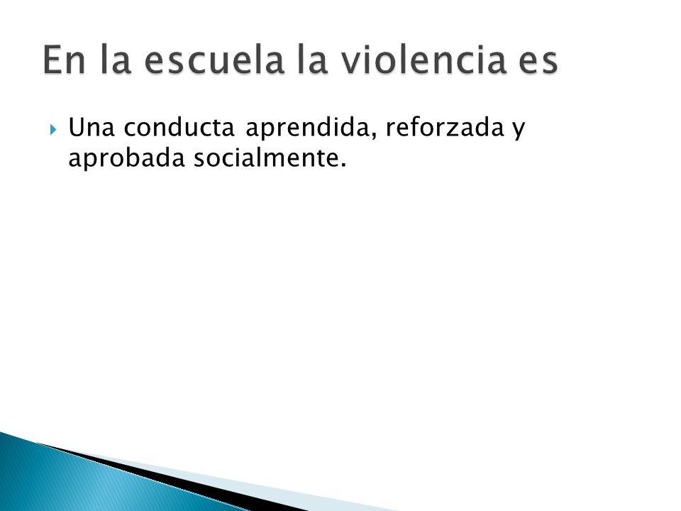 En la escuela la violencia es