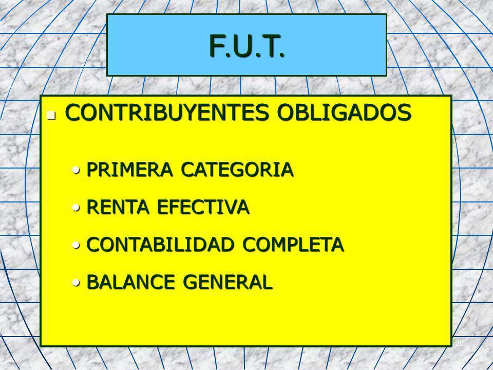 F.U.T. CONTRIBUYENTES OBLIGADOS PRIMERA CATEGORIA RENTA EFECTIVA