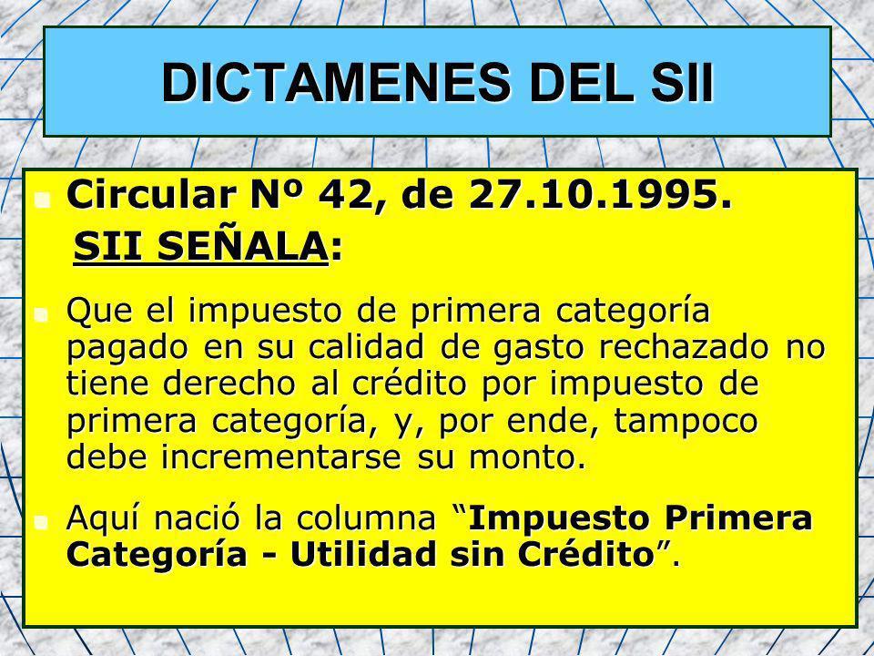 DICTAMENES DEL SII Circular Nº 42, de 27.10.1995. SII SEÑALA: