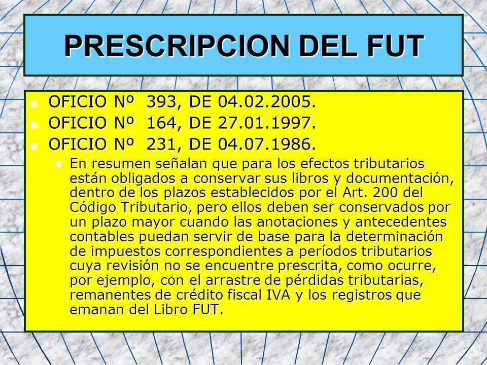 PRESCRIPCION DEL FUT OFICIO Nº 393, DE 04.02.2005.