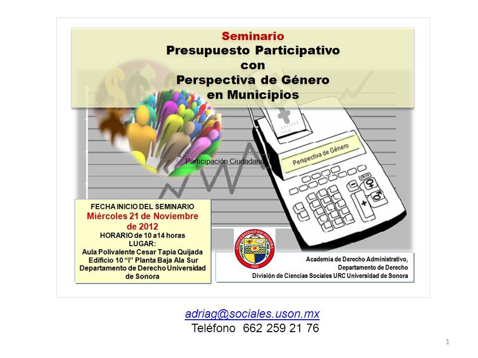 adriag@sociales.uson.mx Teléfono 662 259 21 76