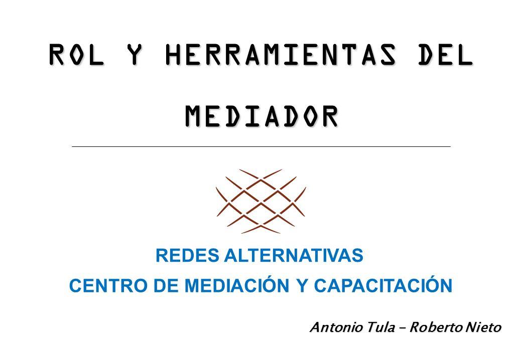 ROL Y HERRAMIENTAS DEL MEDIADOR