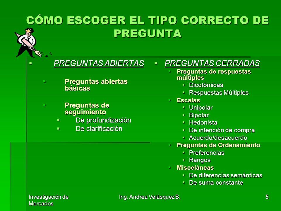 CÓMO ESCOGER EL TIPO CORRECTO DE PREGUNTA