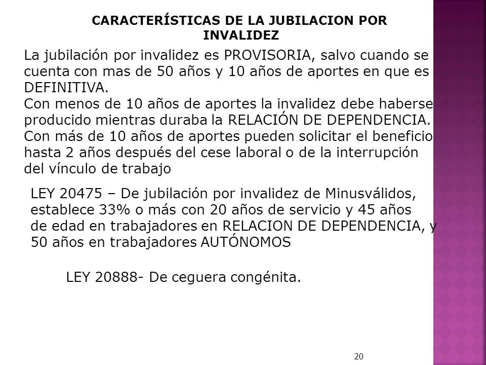 CARACTERÍSTICAS DE LA JUBILACION POR