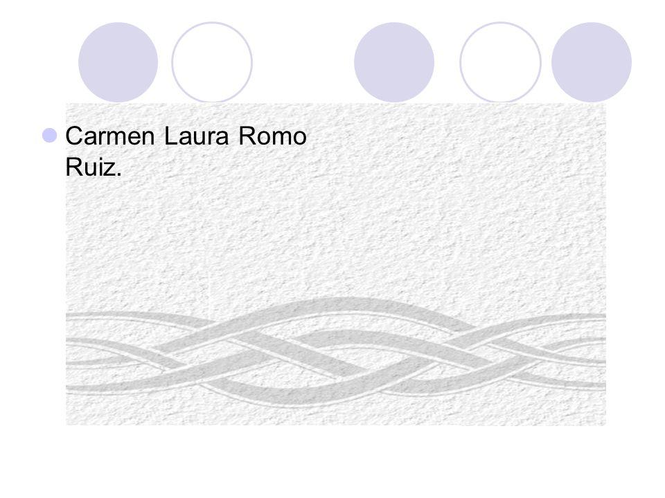 Carmen Laura Romo Ruiz.