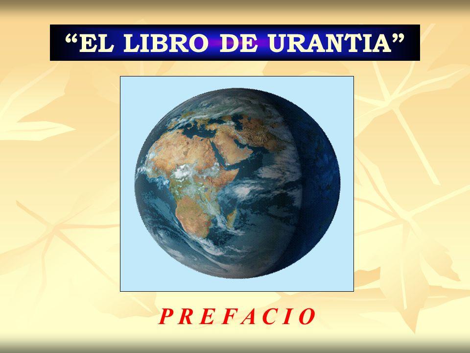 EL LIBRO DE URANTIA P R E F A C I O