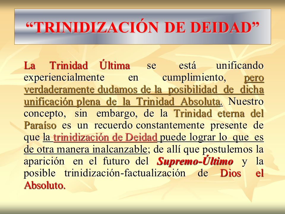 TRINIDIZACIÓN DE DEIDAD