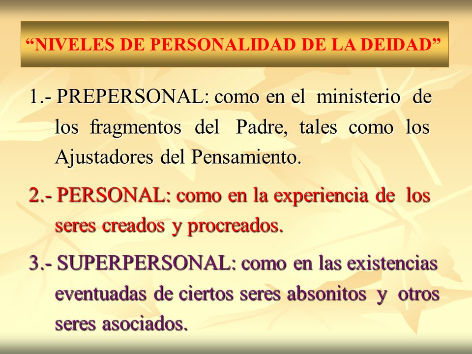 1.- PREPERSONAL: como en el ministerio de