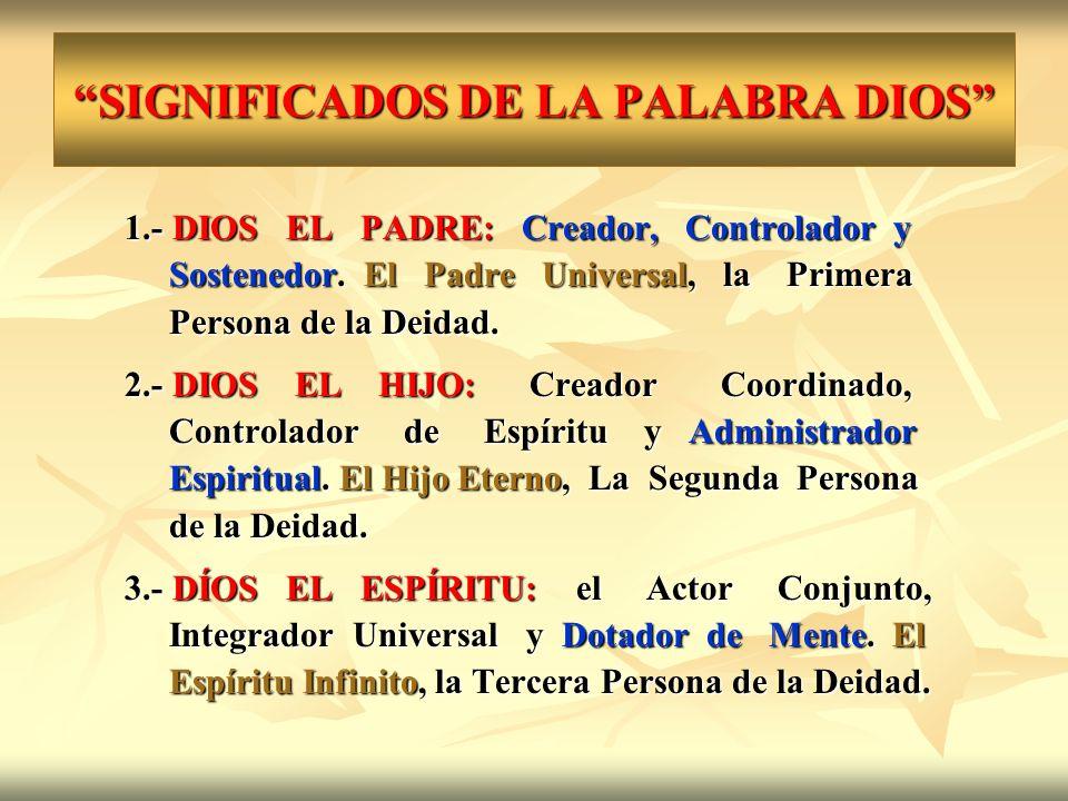 SIGNIFICADOS DE LA PALABRA DIOS