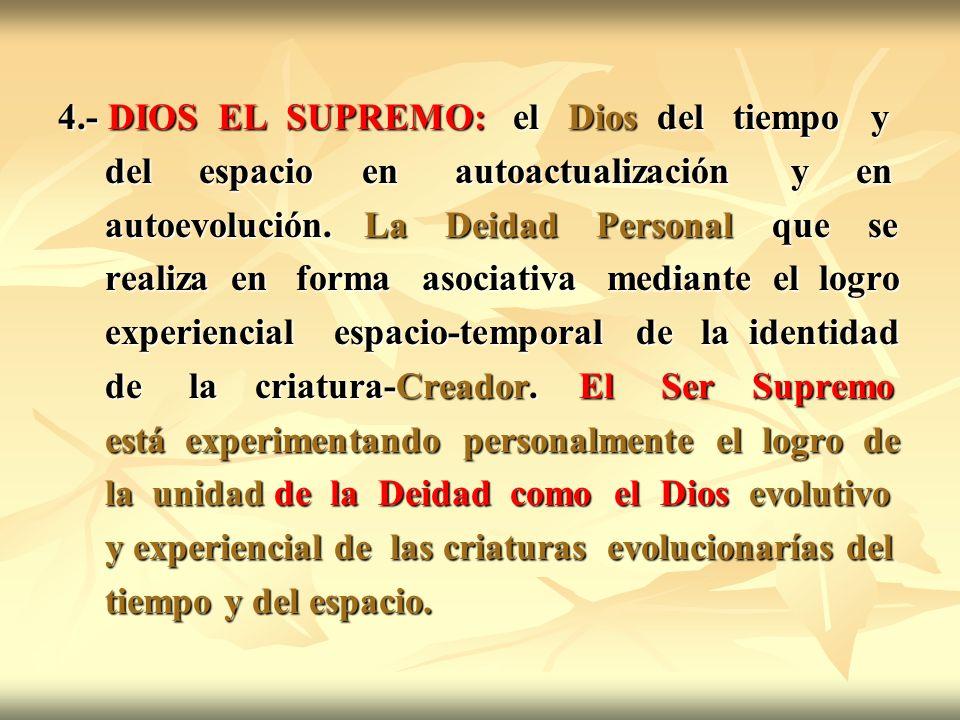 4.- DIOS EL SUPREMO: el Dios del tiempo y