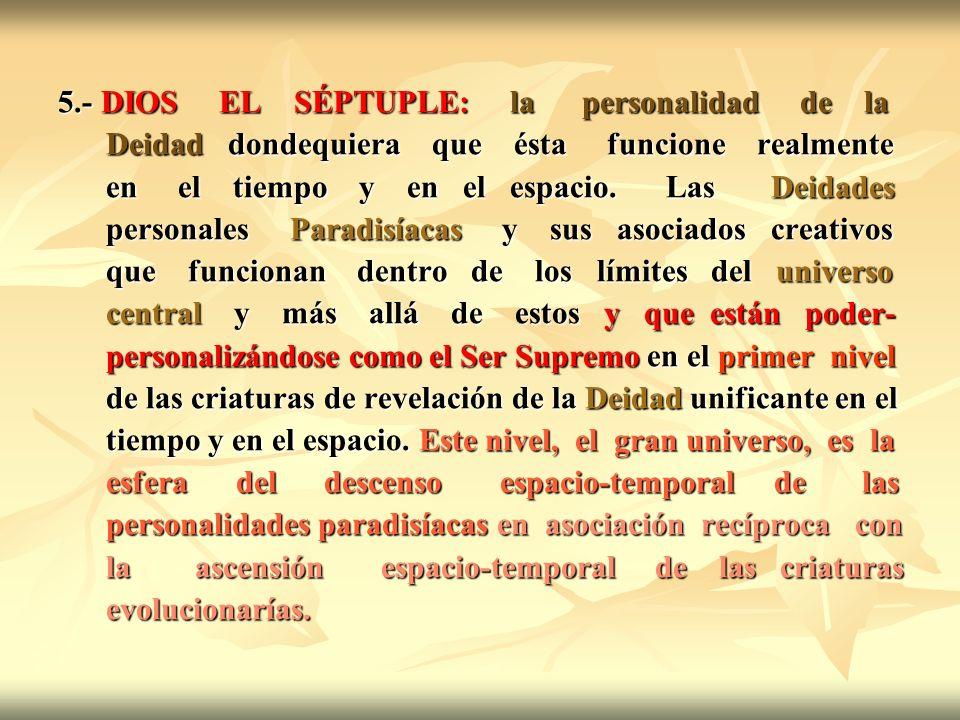 5.- DIOS EL SÉPTUPLE: la personalidad de la