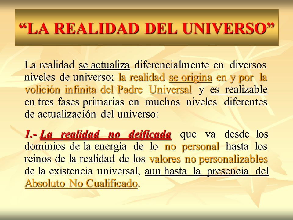 LA REALIDAD DEL UNIVERSO