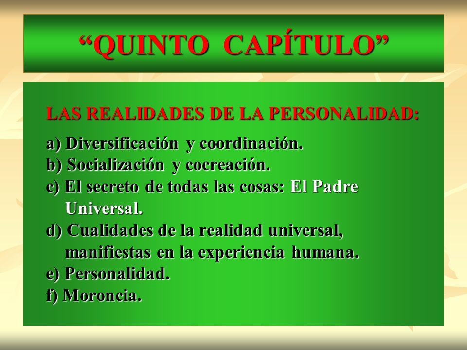 QUINTO CAPÍTULO LAS REALIDADES DE LA PERSONALIDAD: