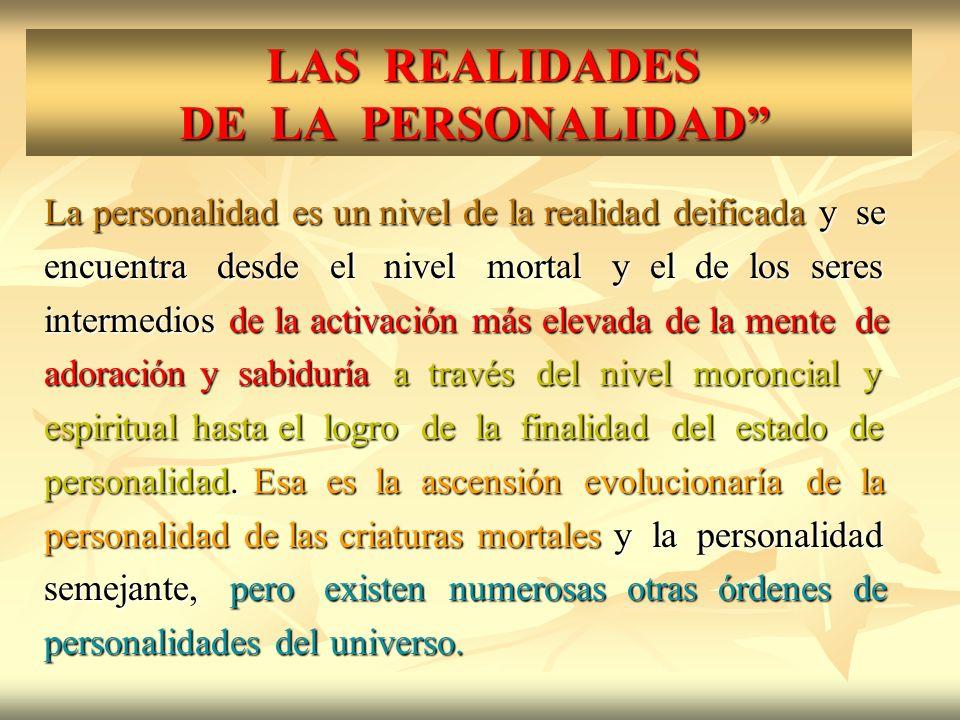 LAS REALIDADES DE LA PERSONALIDAD