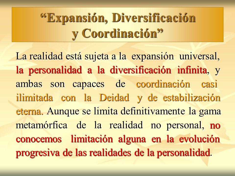 Expansión, Diversificación y Coordinación