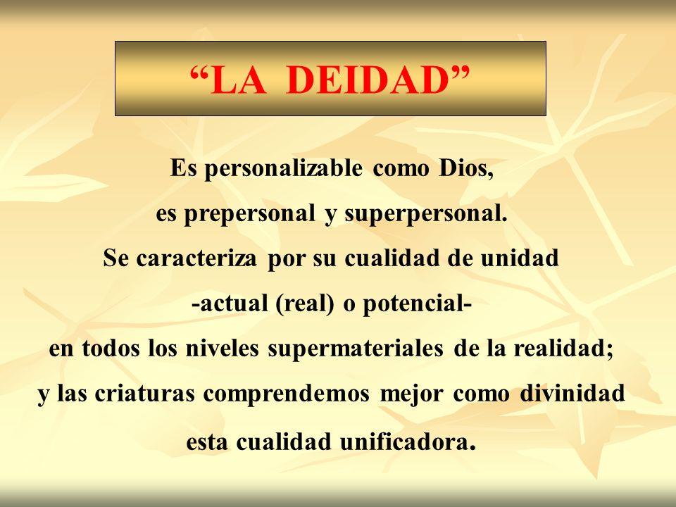 LA DEIDAD Es personalizable como Dios,