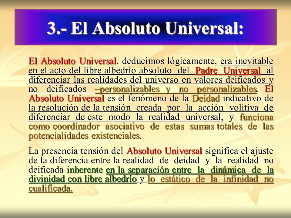 3.- El Absoluto Universal: