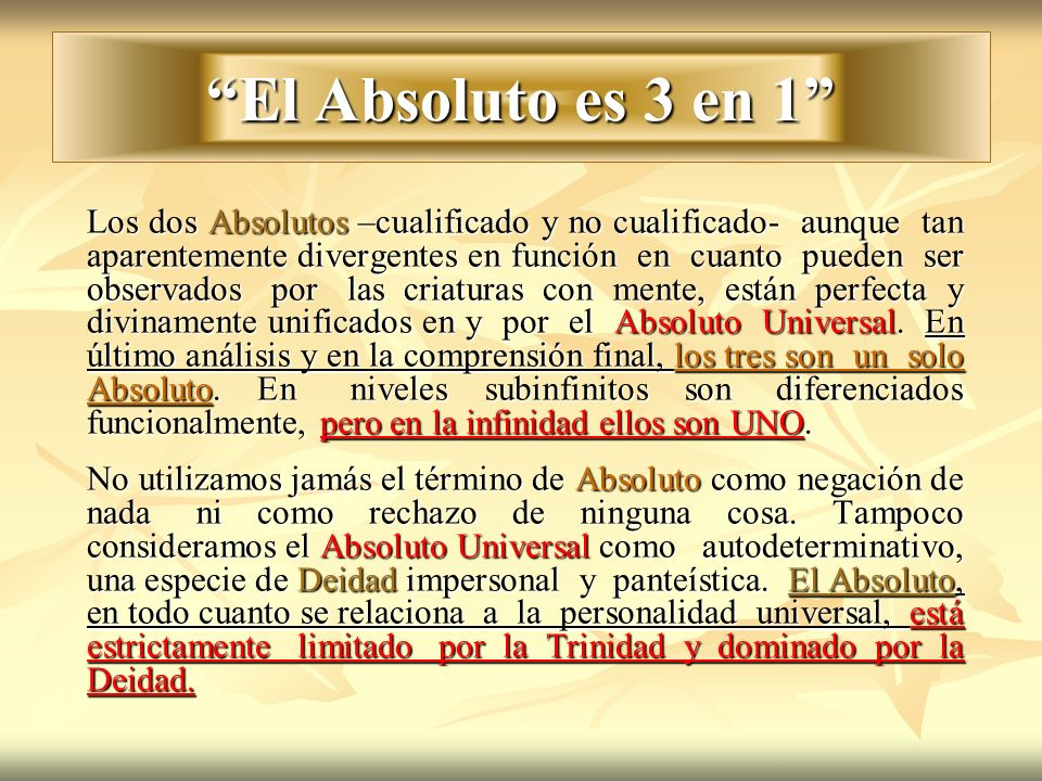 El Absoluto es 3 en 1