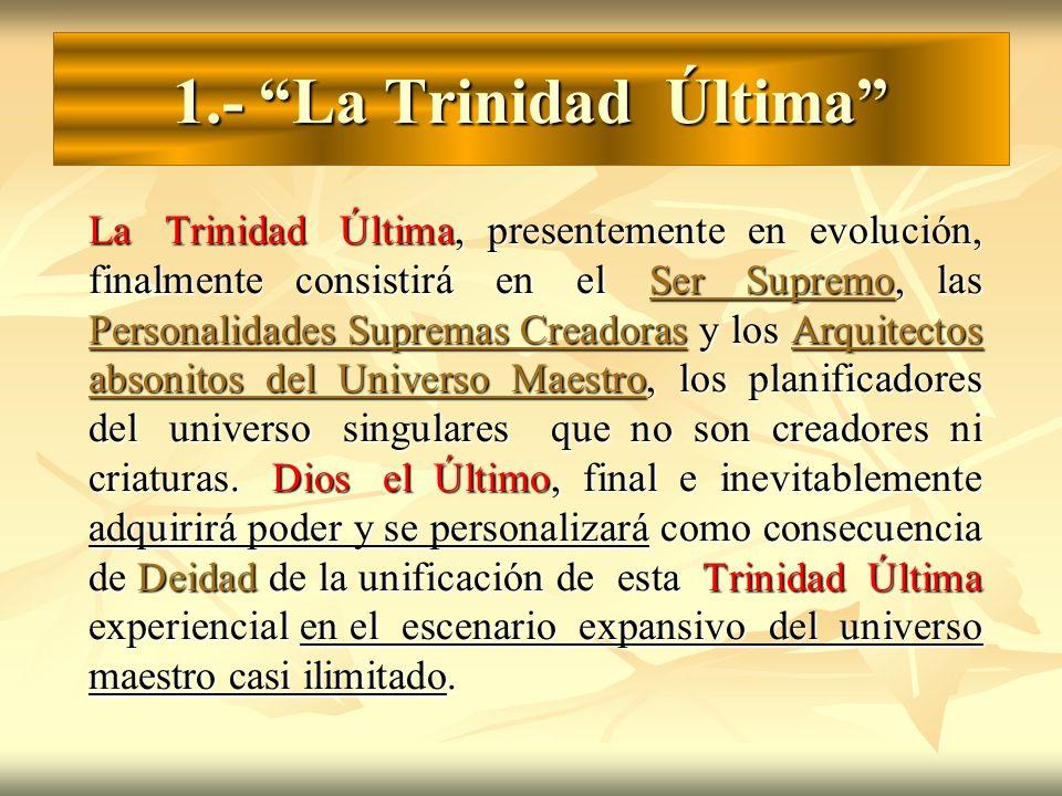 1.- La Trinidad Última