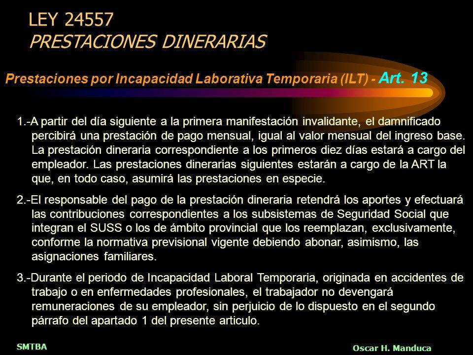 LEY 24557 PRESTACIONES DINERARIAS