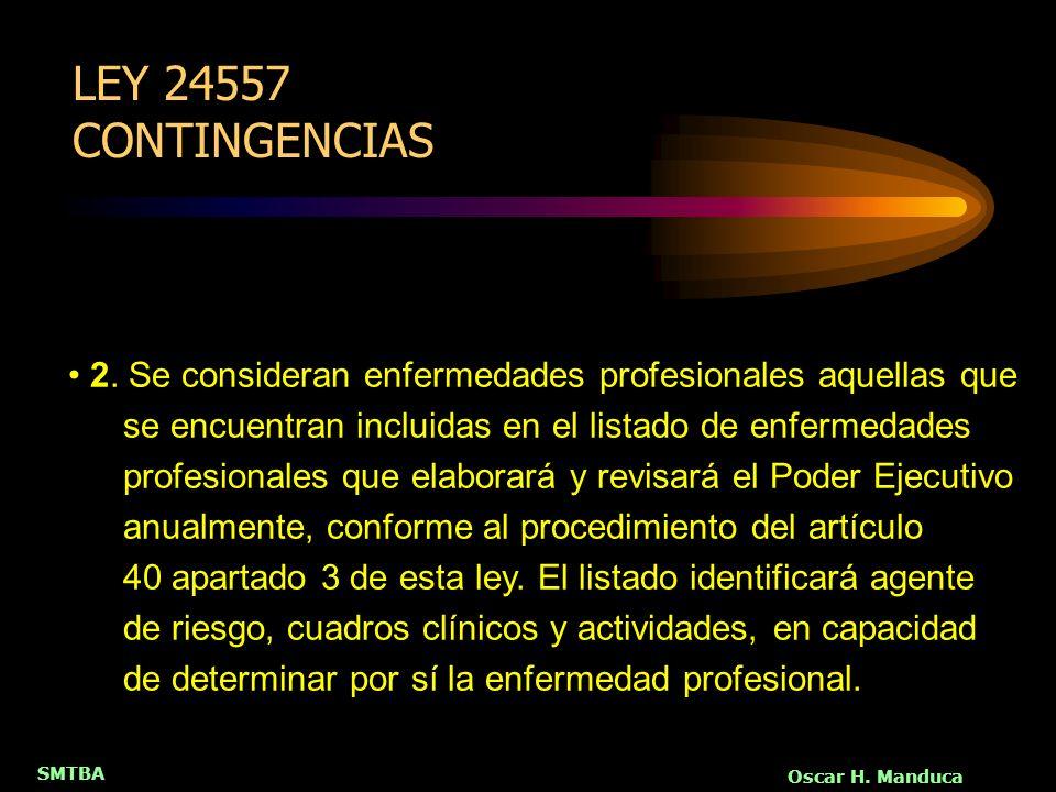 LEY 24557 CONTINGENCIAS
