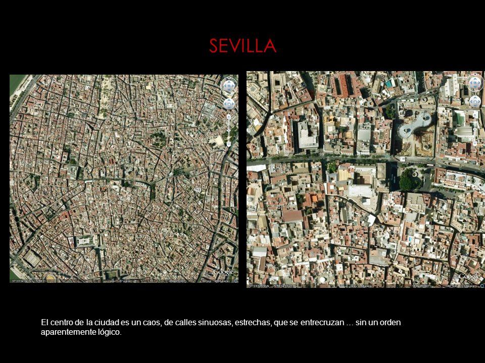 SEVILLA El centro de la ciudad es un caos, de calles sinuosas, estrechas, que se entrecruzan … sin un orden aparentemente lógico.
