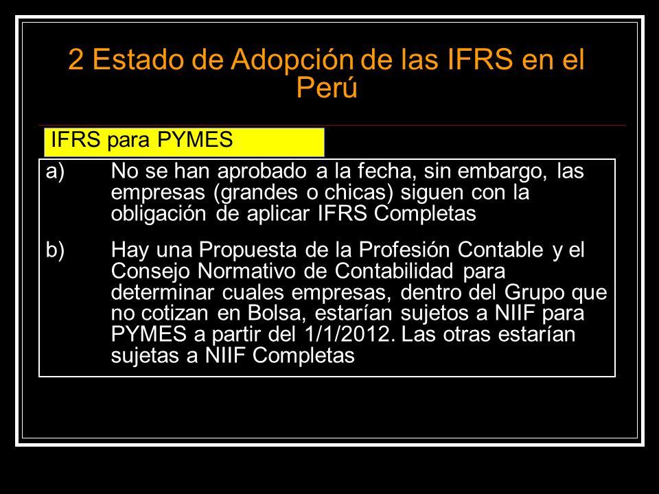2 Estado de Adopción de las IFRS en el Perú