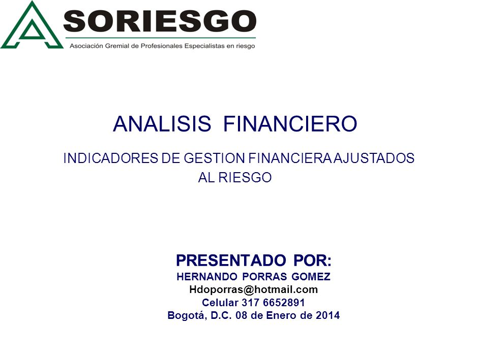 ANALISIS FINANCIERO INDICADORES DE GESTION FINANCIERA AJUSTADOS AL RIESGO