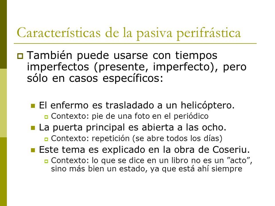 Características de la pasiva perifrástica