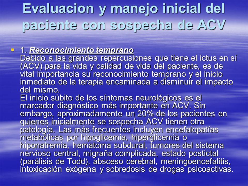 Evaluacion y manejo inicial del paciente con sospecha de ACV