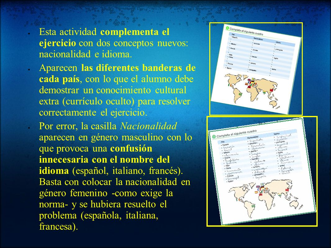 Esta actividad complementa el ejercicio con dos conceptos nuevos: nacionalidad e idioma.