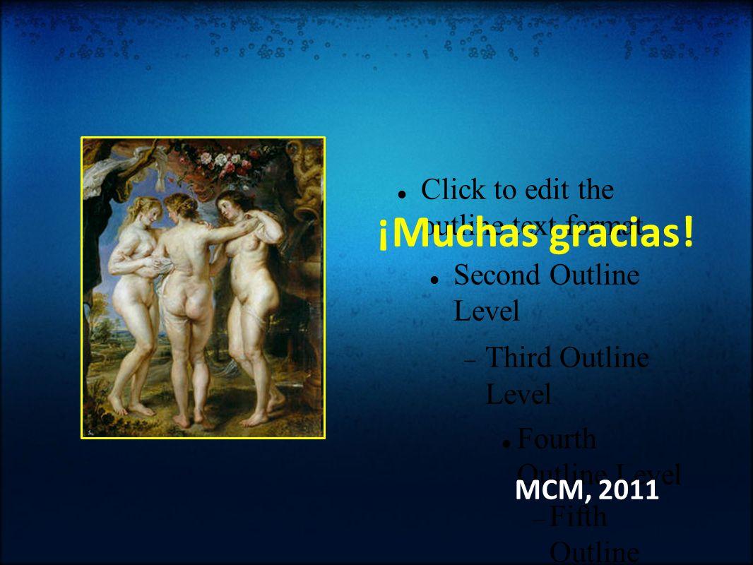 ¡Muchas gracias! MCM, 2011