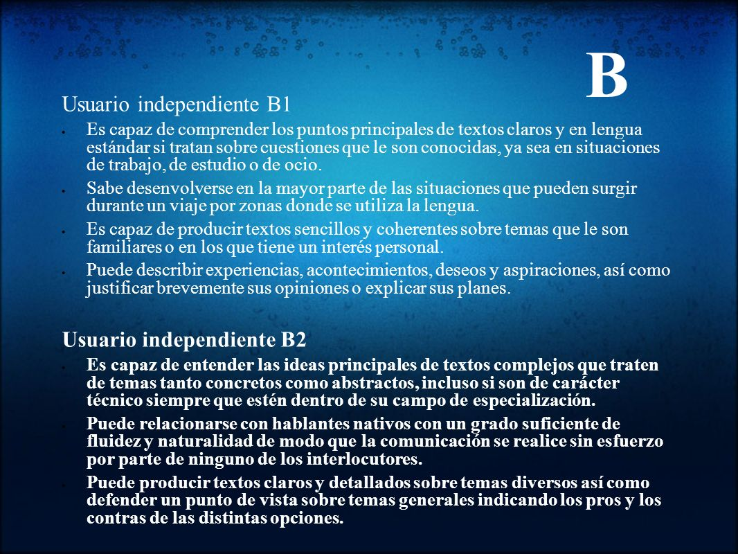 B Usuario independiente B1 Usuario independiente B2