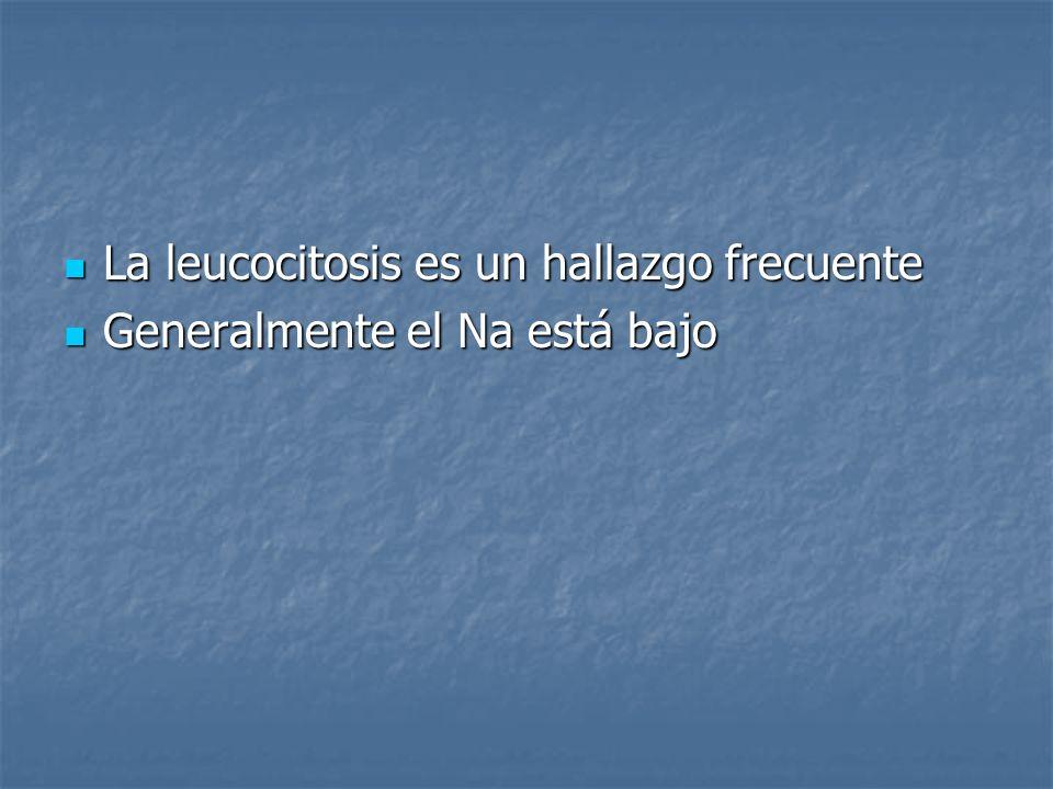 La leucocitosis es un hallazgo frecuente