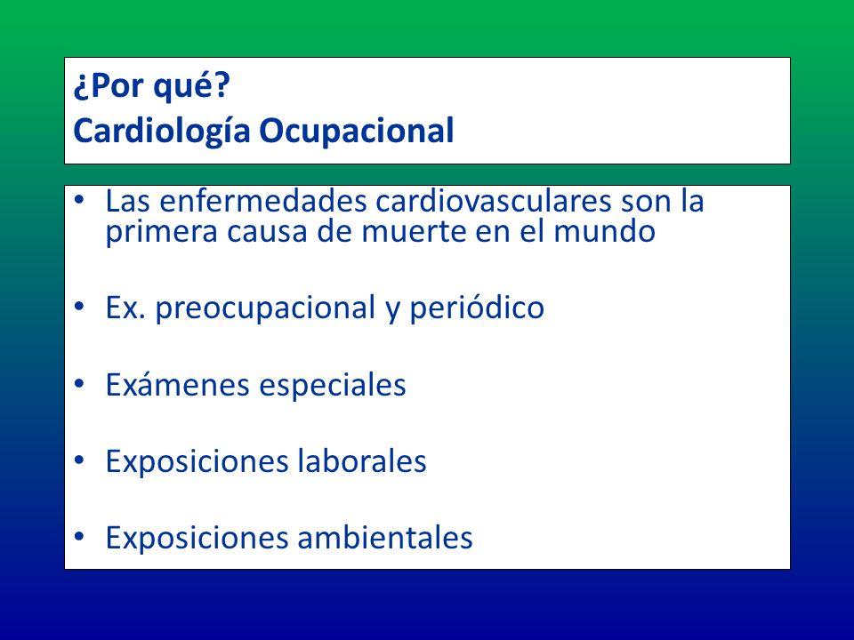 ¿Por qué Cardiología Ocupacional