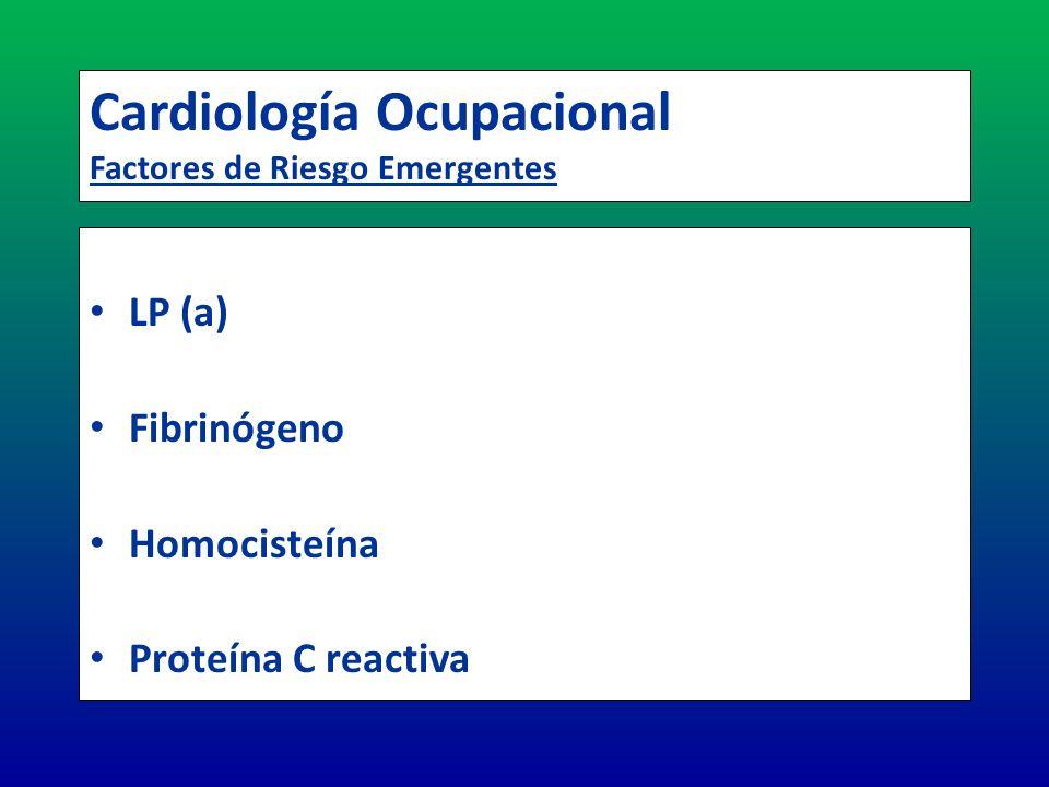 Cardiología Ocupacional Factores de Riesgo Emergentes
