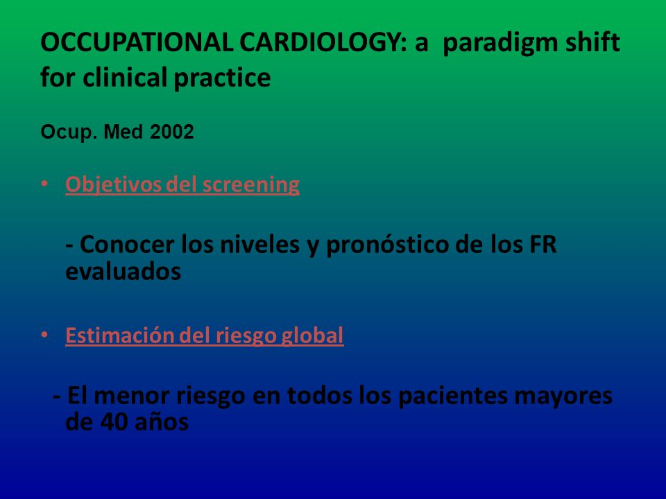 OCCUPATIONAL CARDIOLOGY: a paradigm shift for clinical practice Ocup