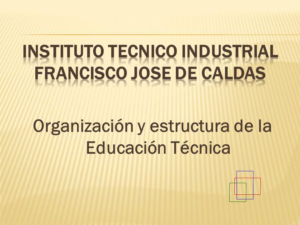 INSTITUTO TECNICO INDUSTRIAL FRANCISCO JOSE DE CALDAS