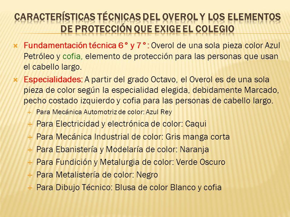 Características Técnicas del overol y los elementos de protección que exige el colegio