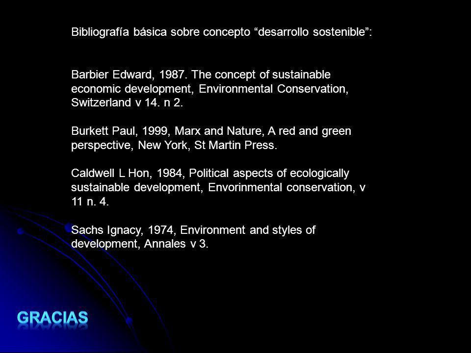 Gracias Bibliografía básica sobre concepto desarrollo sostenible :