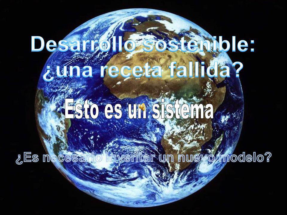 Desarrollo sostenible: ¿una receta fallida