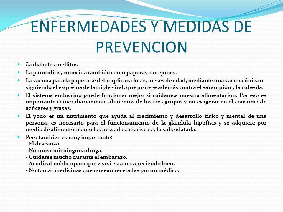 ENFERMEDADES Y MEDIDAS DE PREVENCION