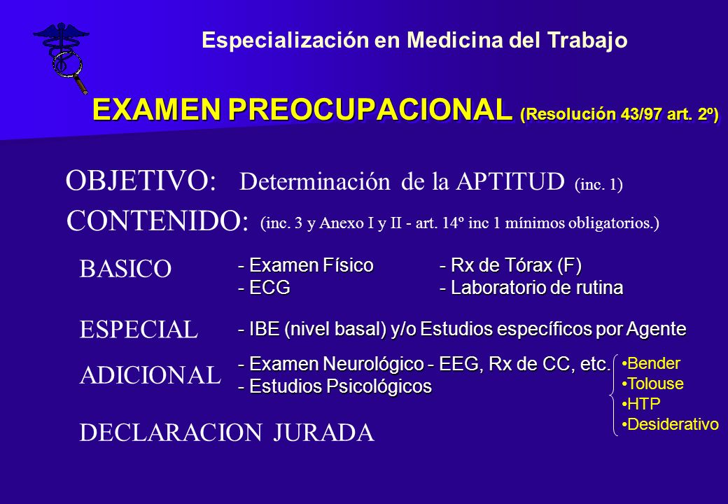 EXAMEN PREOCUPACIONAL (Resolución 43/97 art. 2º)