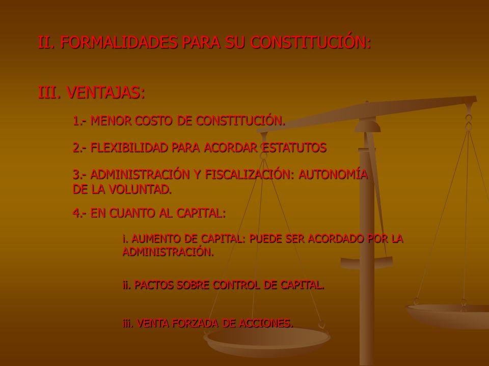 II. FORMALIDADES PARA SU CONSTITUCIÓN: