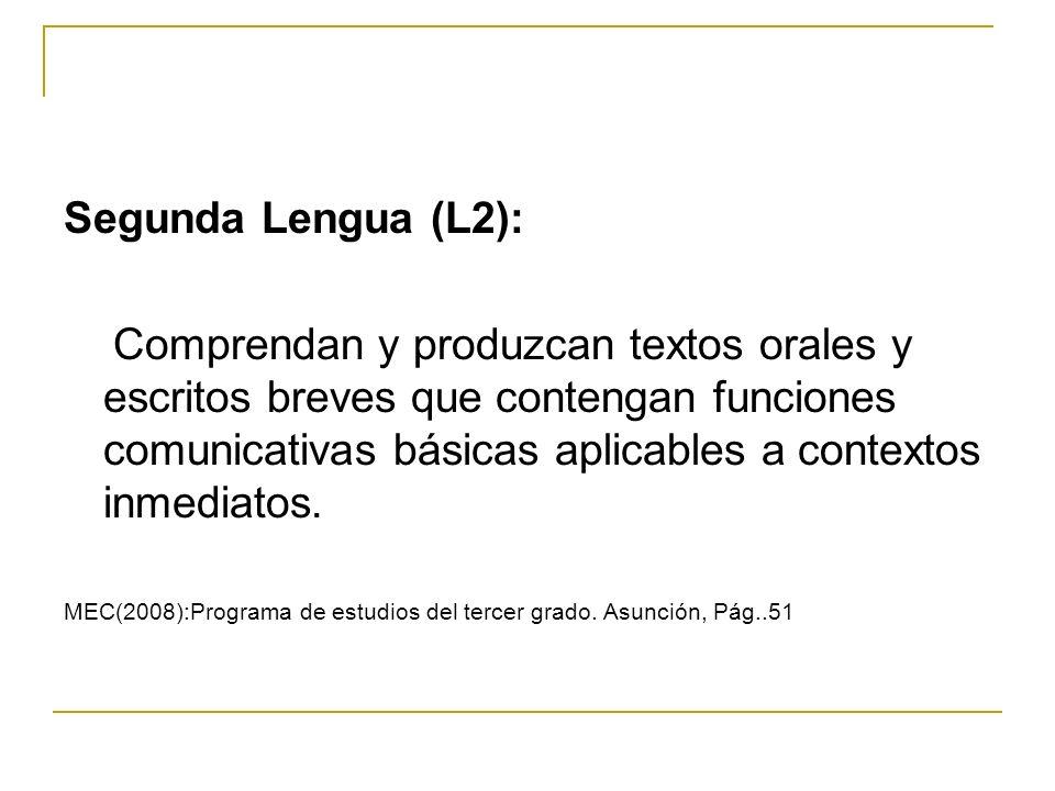 Segunda Lengua (L2):