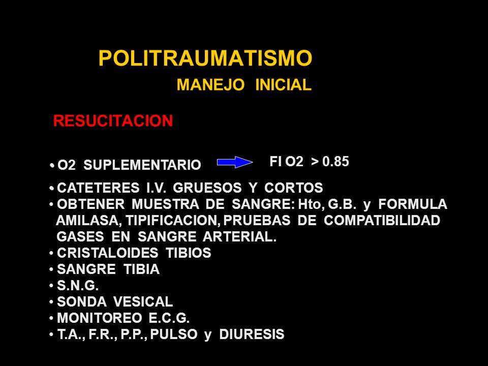 POLITRAUMATISMO MANEJO INICIAL RESUCITACION FI O2 > 0.85